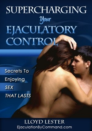 [PDF report]Supercharging Your Ejaculatory Control: Secrets To Enjoying Sex That Lasts